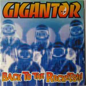 Gigantor - Back To The Rockets!!! album download